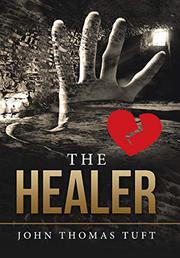 THE HEALER by John Thomas  Tuft
