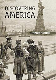 DISCOVERING AMERICA by Helmut  Fischer