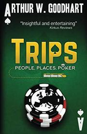 TRIPS by Arthur W.  Goodhart