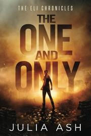 THE ONE AND ONLY by Julia  Ash