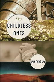 THE CHILDLESS ONES by Cam Rhys  Lay