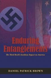 ENDURING ENTANGLEMENTS by Daniel Patrick Brown