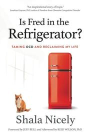IS FRED IN THE REFRIGERATOR? by Shala  Nicely