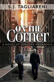 ON THE CORNER by S.J.  Tagliareni