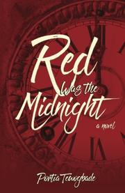 RED WAS THE MIDNIGHT by Portia Tewogbade