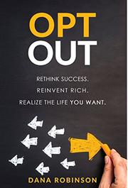 OPT OUT by Dana Bennett  Robinson