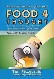 RICHARD THE POORER'S 'GLUTEN FREE' FOOD 4 THOUGHT by Tom Fitzgerald