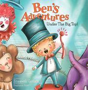 BEN'S ADVENTURES by Elizabeth  Gerlach