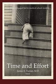 TIME AND EFFORT by James E. Turner