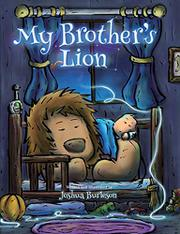 MY BROTHER'S LION by Joshua  Burleson