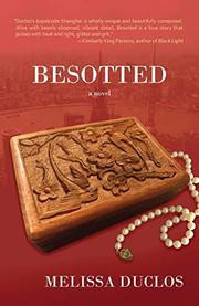 BESOTTED by Melissa Duclos