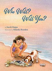 WHO WILL? WILL YOU? by Sarah  Hoppe