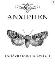 ANXIPHEN by Octávio  Dostroevitch