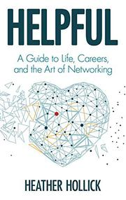HELPFUL by Heather  Hollick