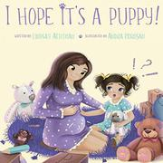 I HOPE IT'S A PUPPY! by Lindsay Achtman