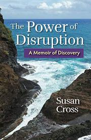 THE POWER OF DISRUPTION by Susan Cross