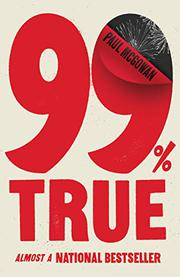 99% TRUE by Paul  McGowan