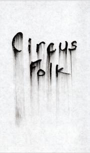 CIRCUS FOLK by Michael Chin