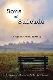 SONS OF SUICIDE by Richard J. Knapp