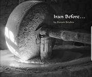 IRAN BEFORE... by Dennis Briskin