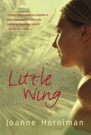 LITTLE WING by Joanne Horniman
