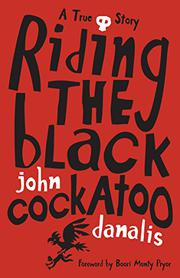 RIDING THE BLACK COCKATOO by John Danalis