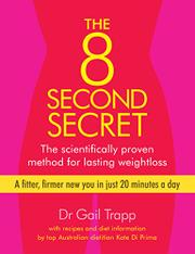 THE 8 SECOND SECRET by Gail  Trapp