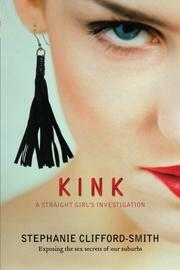 KINK by Stephanie Clifford-Smith