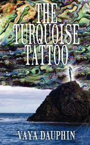 THE TURQUOISE TATTOO by Vaya Dauphin