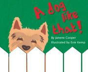 A DOG LIKE THAT! by Janene Cooper