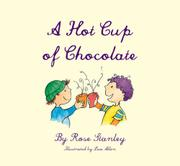 A HOT CUP OF CHOCOLATE by Rose Stanley