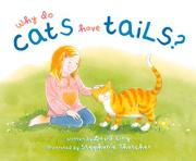 WHY DO CATS HAVE TAILS? by David Ling