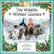 THE WILDLIFE WINTER GAMES by Richard Turner