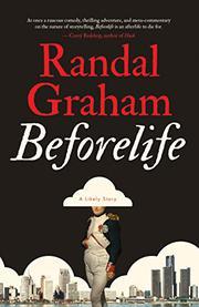 BEFORELIFE by Randal  Graham