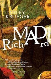 MAD RICHARD by Lesley Krueger