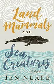 LAND MAMMALS AND SEA CREATURES by Jen Neale