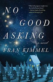 NO GOOD ASKING by Fran Kimmel