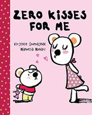 ZERO KISSES FOR ME by Manuela Monari