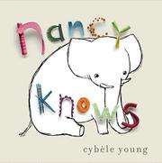 NANCY KNOWS by Cybèle  Young