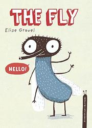 THE FLY by Elise Gravel