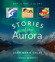 STORIES OF THE AURORA by Joan Marie Galat