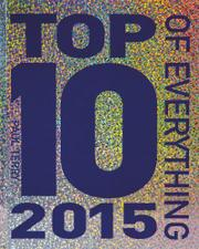 TOP 10 OF EVERYTHING 2015 by Paul Terry