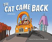 THE CAT CAME BACK by Cordell  Barker