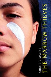 THE MARROW THIEVES by Cherie  Dimaline