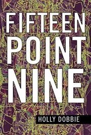 FIFTEEN POINT NINE by Holly Dobbie