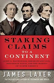 STAKING CLAIMS TO A CONTINENT by James Laxer