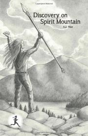 DISCOVERY ON SPIRIT MOUNTAIN by K.Z.  West