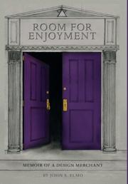 Room for Enjoyment by John S. Elmo