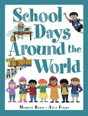 SCHOOL DAYS AROUND THE WORLD by Margriet Ruurs