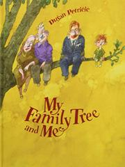 MY FAMILY TREE AND ME by Dusan Petricic